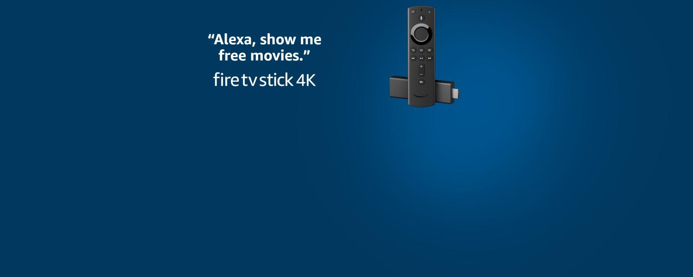 Alexa, show me free movies. Fire TV Stick 4K