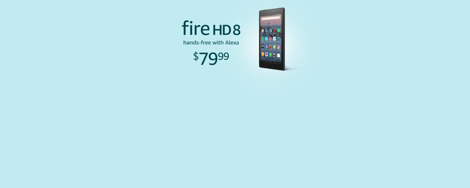 Fire HD 8 hands-free with Alexa. $79.99
