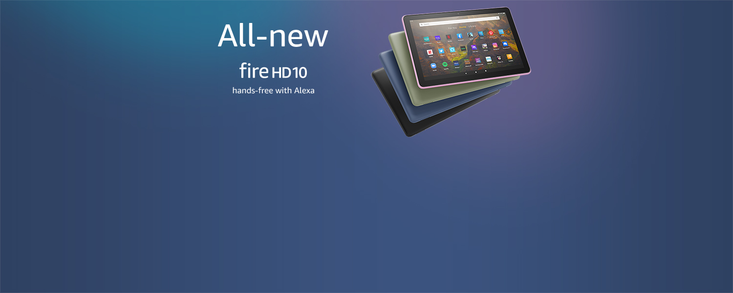 All-new. Fire HD 10. Hands-free with Alexa.