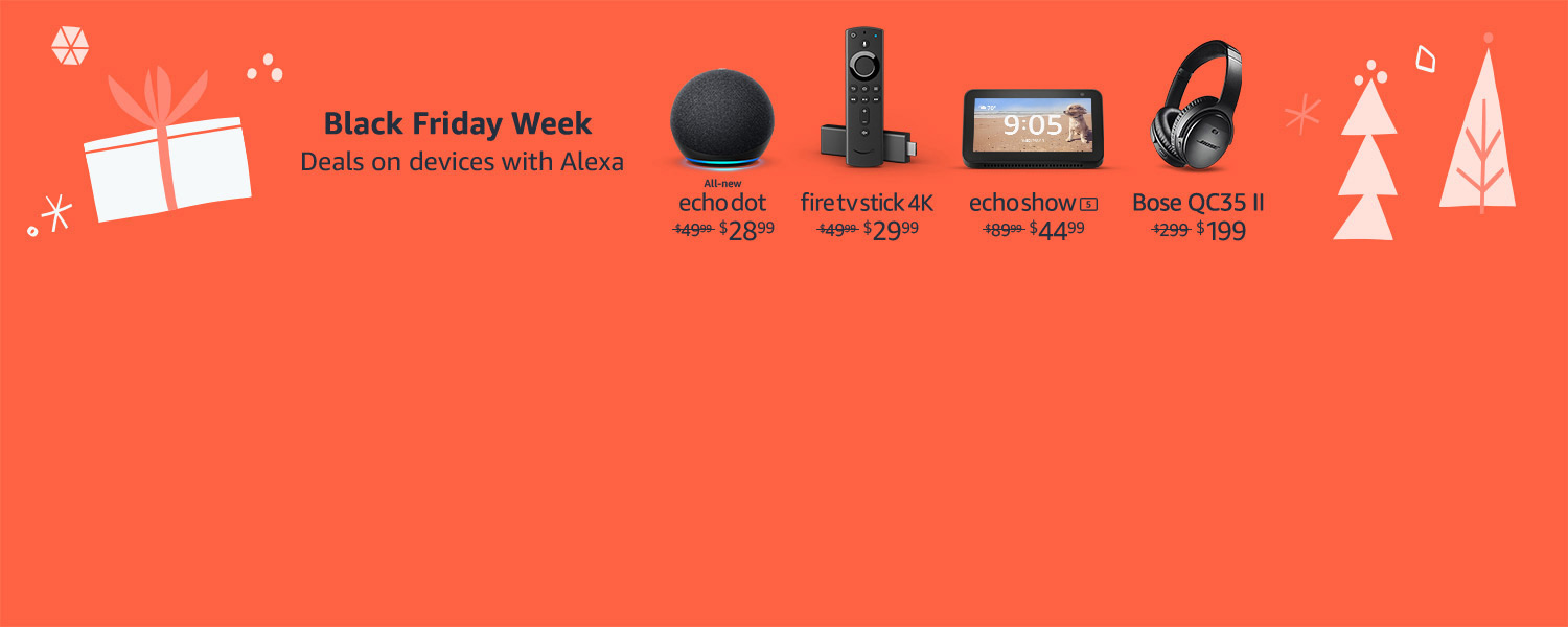 Black Friday Week. Deals on devices with Alexa.
