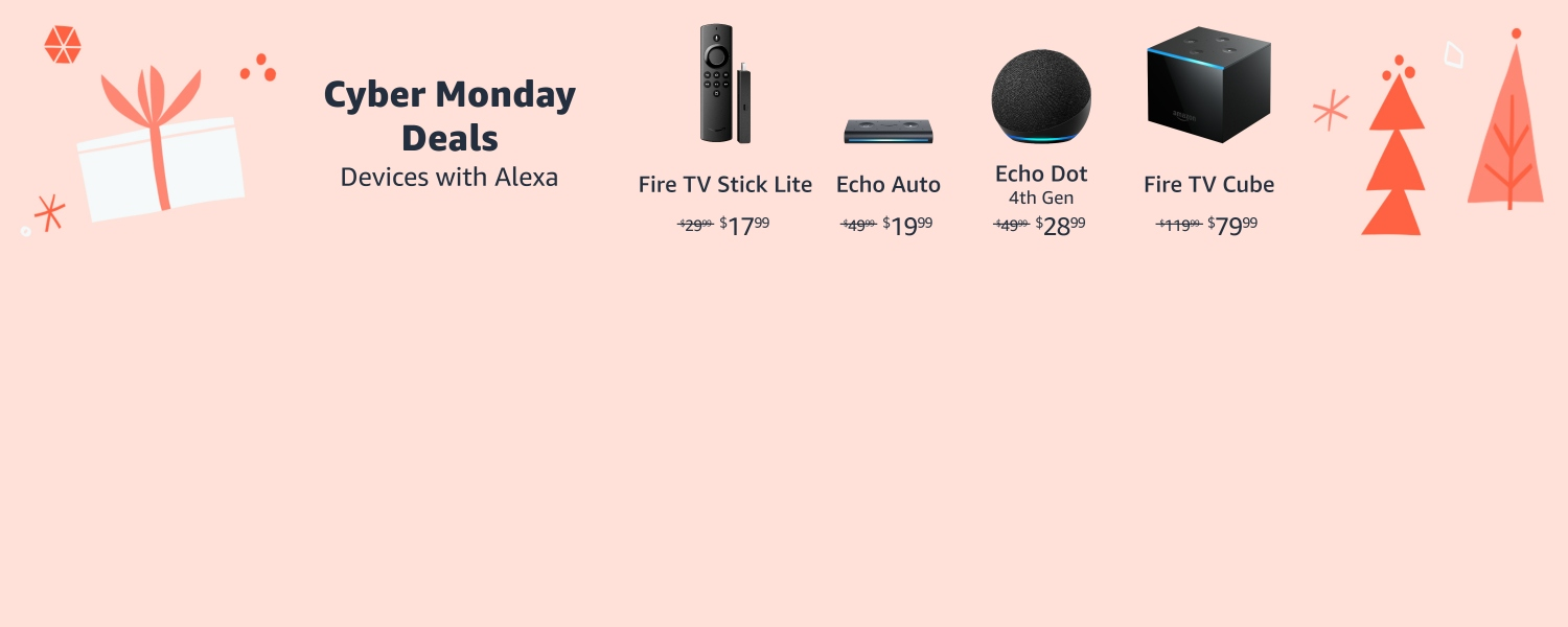 Cyber Monday Deals. Devices with Alexa.