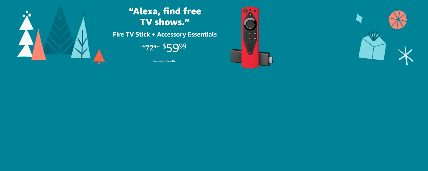 Alexa, find free TV shows. Fire TV Stick and Accessory Essentials. $59.99. Limited-time offer.
