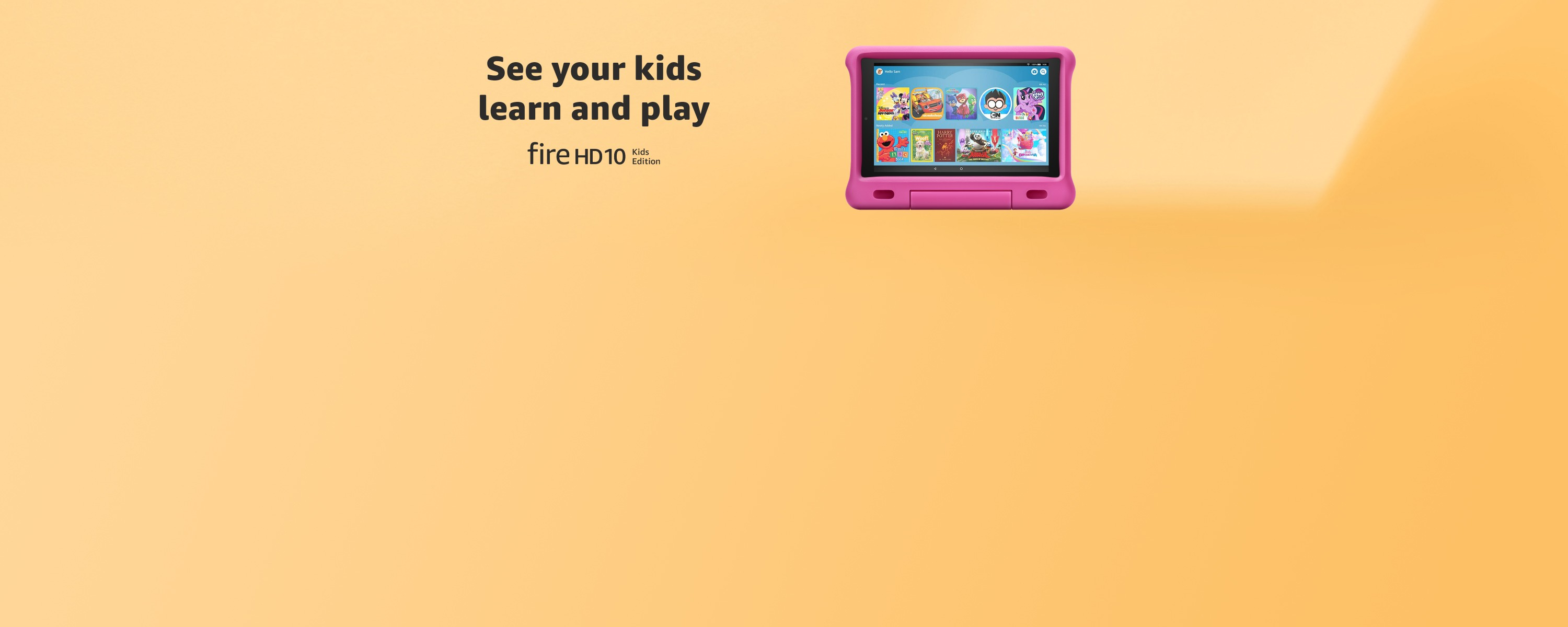 See your kids learn and play. Fire HD 10 Kids Edition.