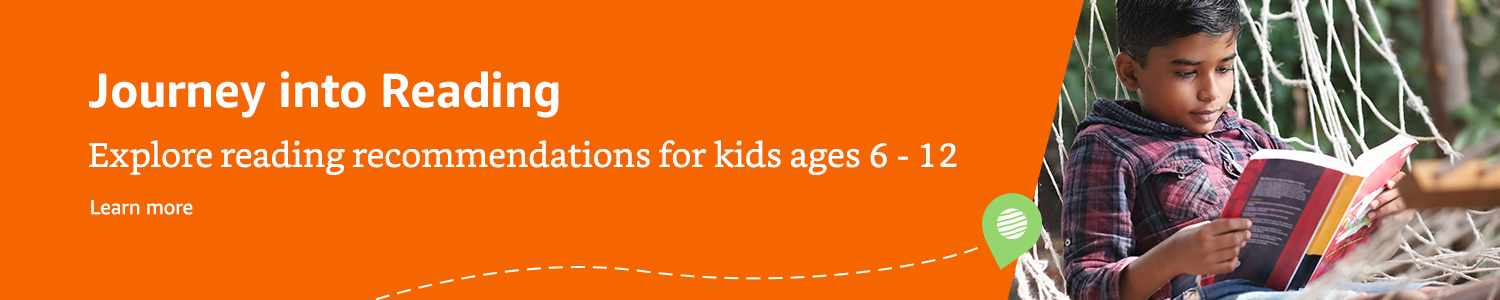 Journey into Reading: Explore reading recommendations for kids ages 6-12. Learn more.