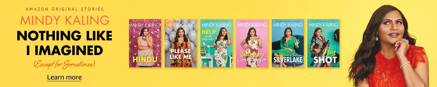 Amazon Original Stories   Nothing Like I Imagined Collection by Mindy Kaling