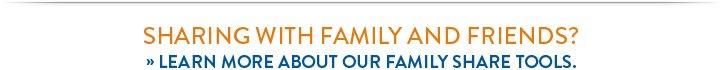 Family Sharing Tools