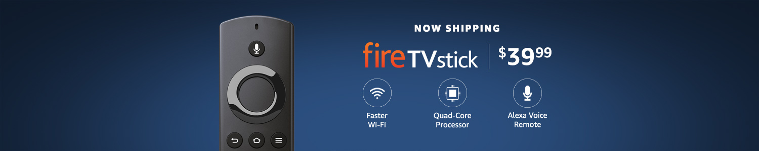 All-New Fire TV Stick, only $39.99