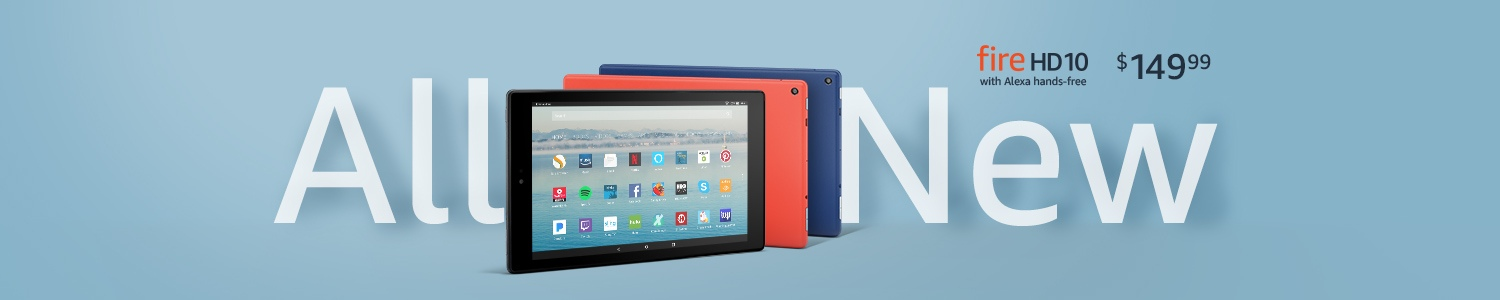 All-New Fire HD 10 for $149.99.
