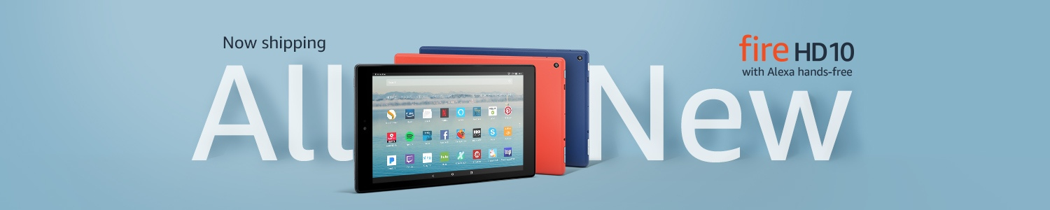 Now shipping All-New Fire HD 10.