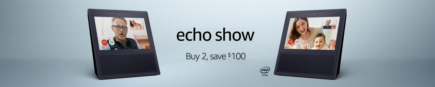 Echo Show | Buy two save $100