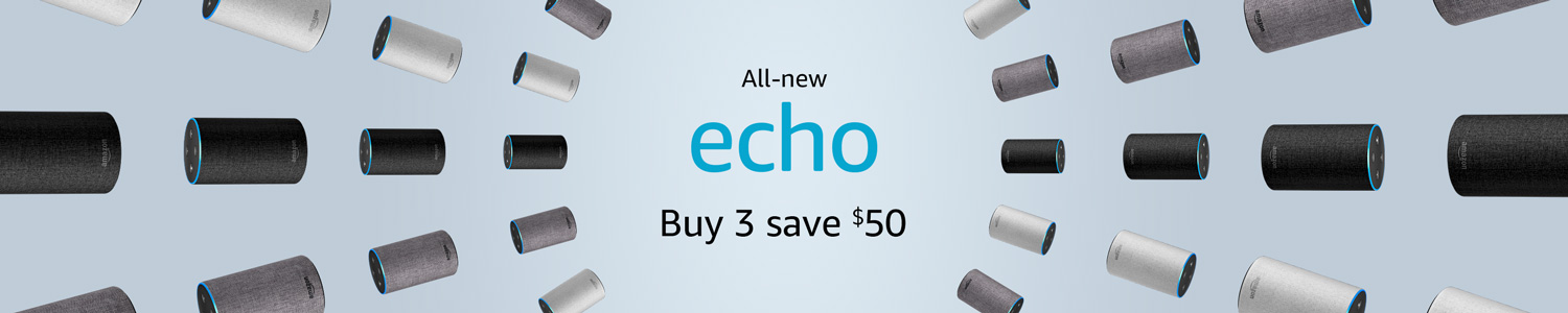 All-new Echo | Buy 3, save $50