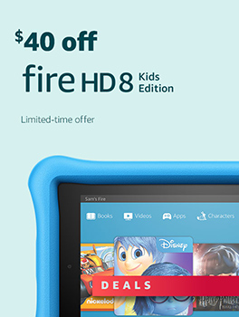Black Friday Deals Week: Save $40 on All-New Fire HD 8 Kids Edition Tablet. Limited-time offer.
