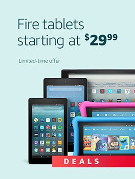 Black Friday Deals Week: Fire tablets starting at $29.99. Limited-time offer.