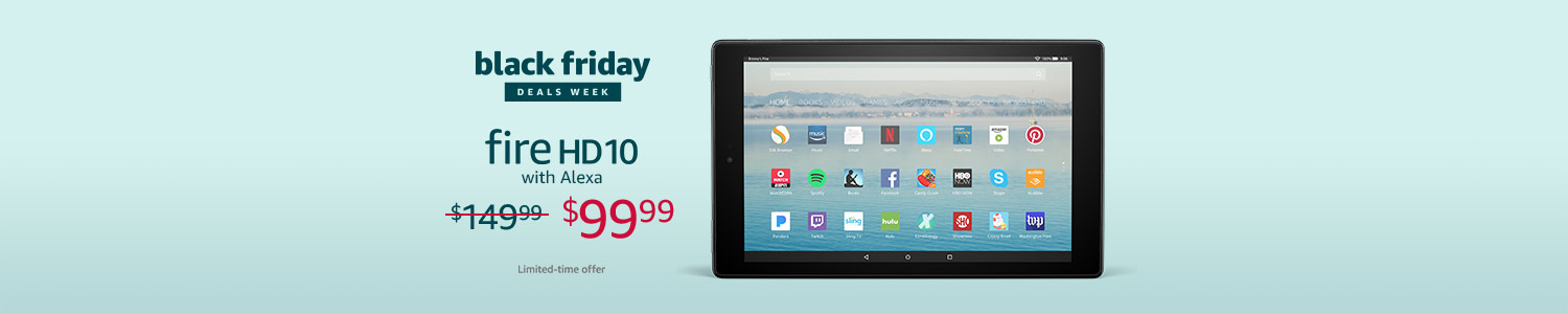 Black Friday Deals Week: Save $50 on All-New Fire HD 10. Limited-time offer.