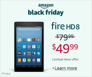 Black Friday Deals - Save $30 on Fire HD 8 - was $79.99 - now $49.99. Limited-time offer