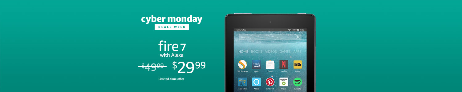 Cyber Monday Deals: Save $20 on All-New Fire 7. Limited-time offer.