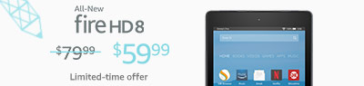 Limited-time offer: $20 off All-New Fire HD 8