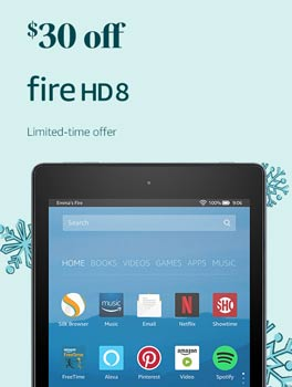 Save $30 on All-New Fire HD 8. Limited-time offer.