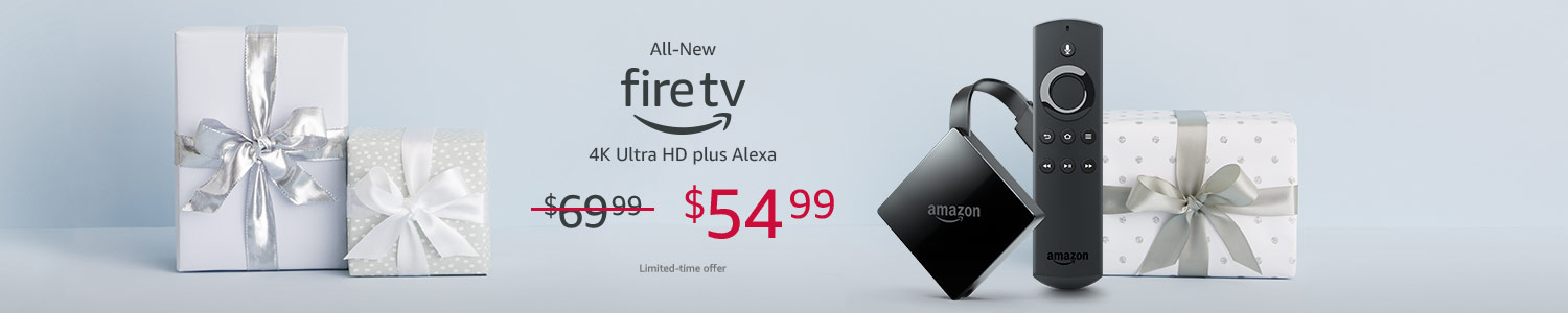 All-New Amazon Fire TV | Only $54.99 | Limited-time offer.