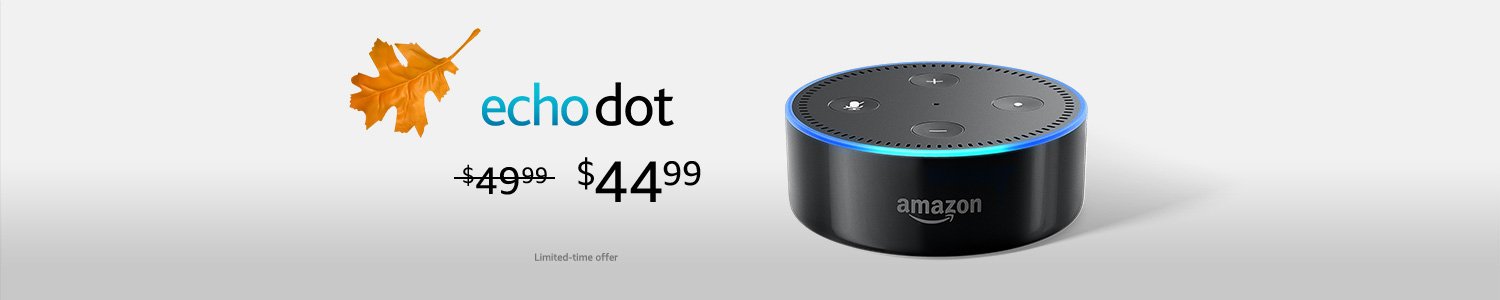 Echo Dot | $44.99 | Limited-time offer