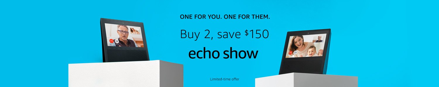 Echo Show | Buy 2, Save $150 | Limited-time offer