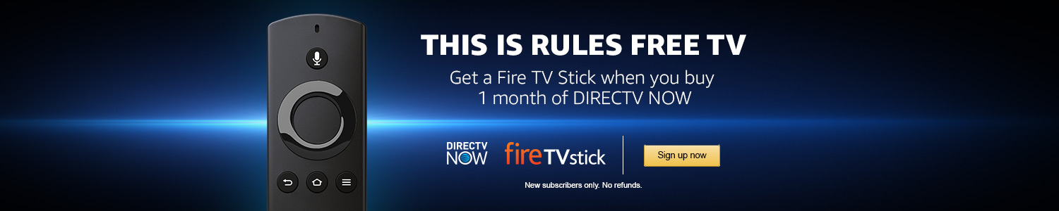 Get a Fire TV STick when you buy 1 month of DIRECTV NOW