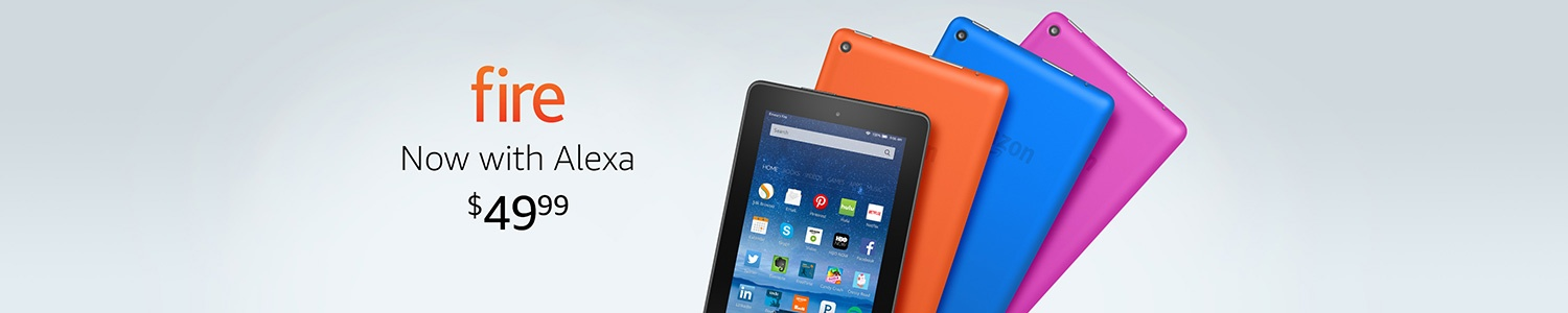 Fire tablet, starting at $49.99