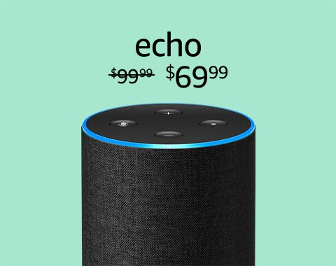 Echo $69.99