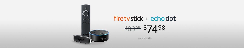 Fire TV Stick + Echo Dot | $74.98