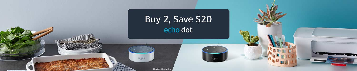 Buy 2, Save $20 | Limited-time offer