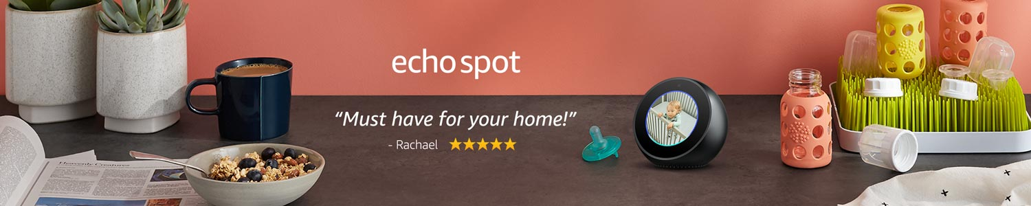 Echo Spot | Must have for your home! - Rachael
