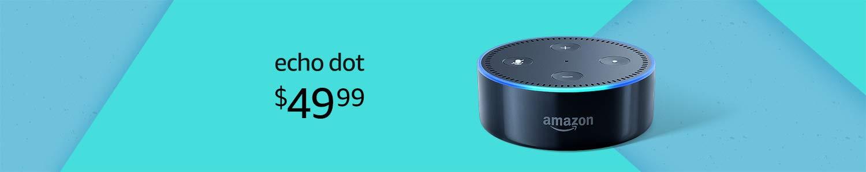 Echo Dot | $49.99