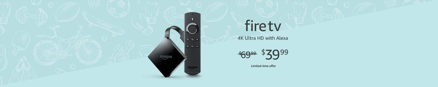 Fire TV for $39.99