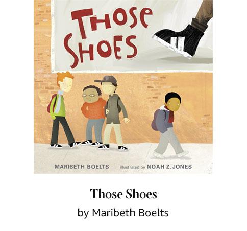 Those Shoes by Maribeth Boelts