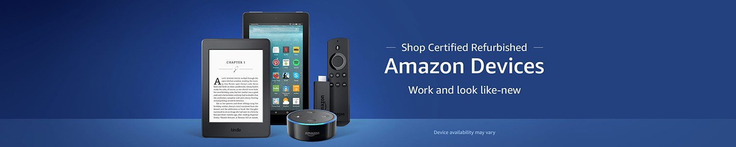 Shop Certified Refurbished Amazon Devices  Work and look like new. c75d7f677a4ff