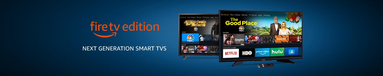 Fire TV Edition | Next generation smart TVs