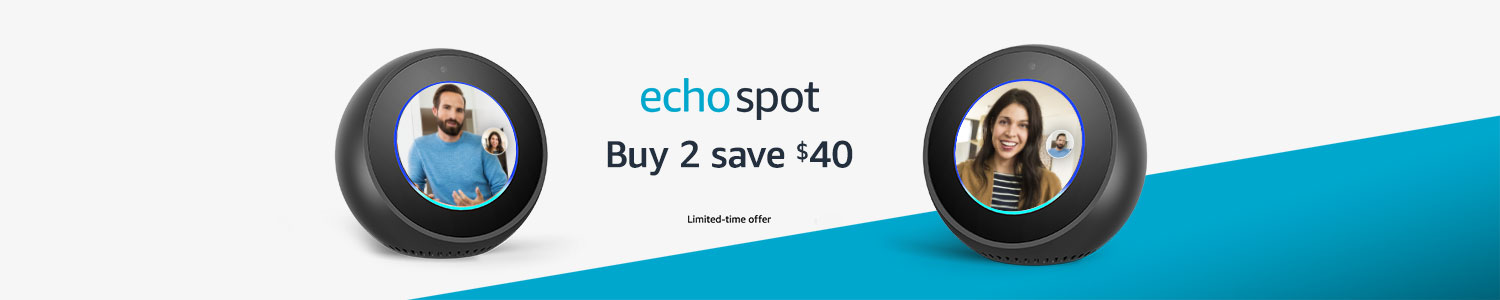 Echo Spot | Buy 2, save $40