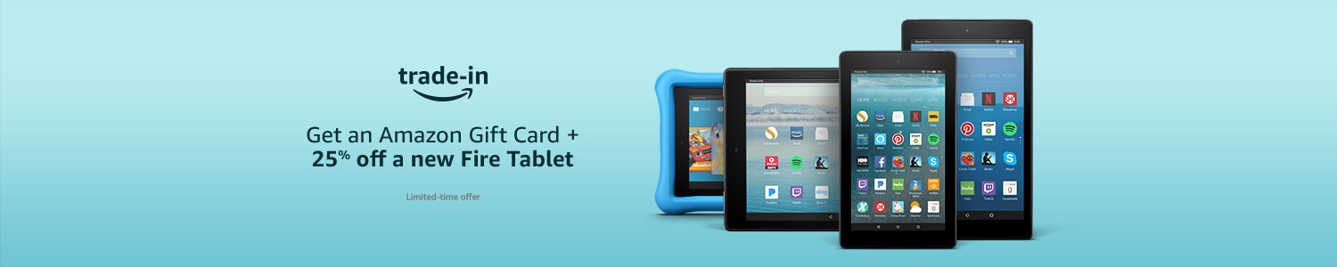 Get an Amazon Gift Card and 25% off a new Fire tablet