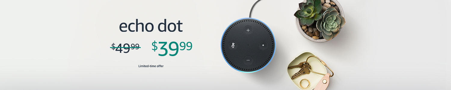 Echo Dot | $39.99 | Limited-time offer
