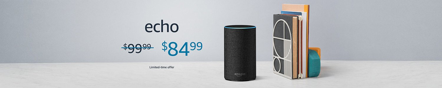 Echo | $84.99 | Limited-time offer