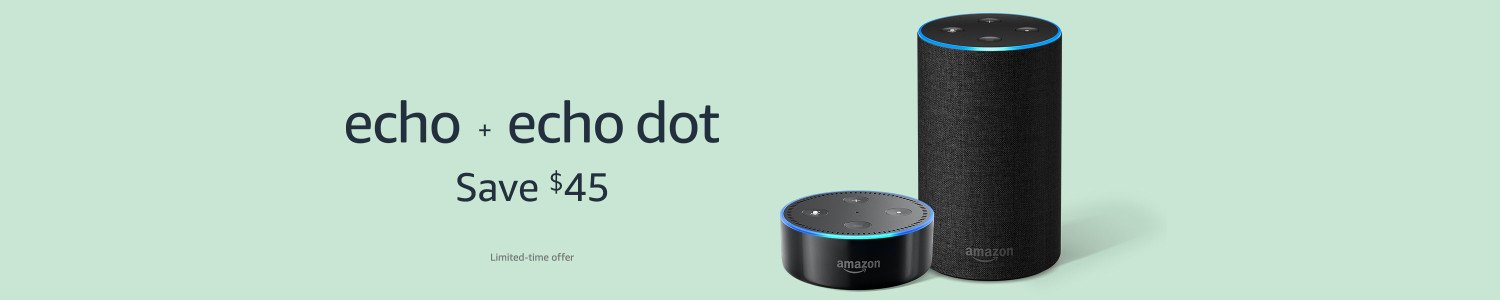 Echo + Echo Dot, Save $45 | Limited-time offer