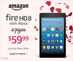 Valentine's Day Deals - Save $20 on Fire HD 8 - was $79.99 - now $59.99. Limited-time offer