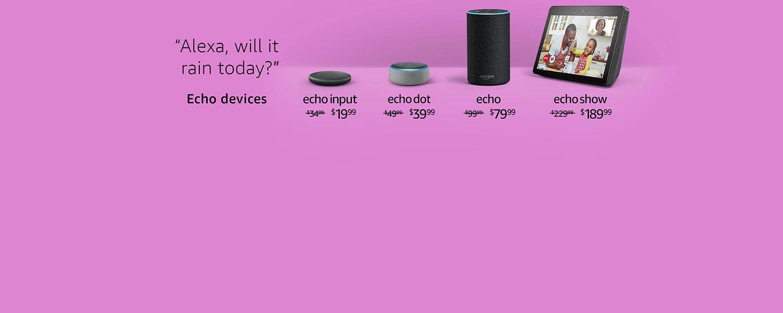 Alexa, will it rain today? | Echo devices