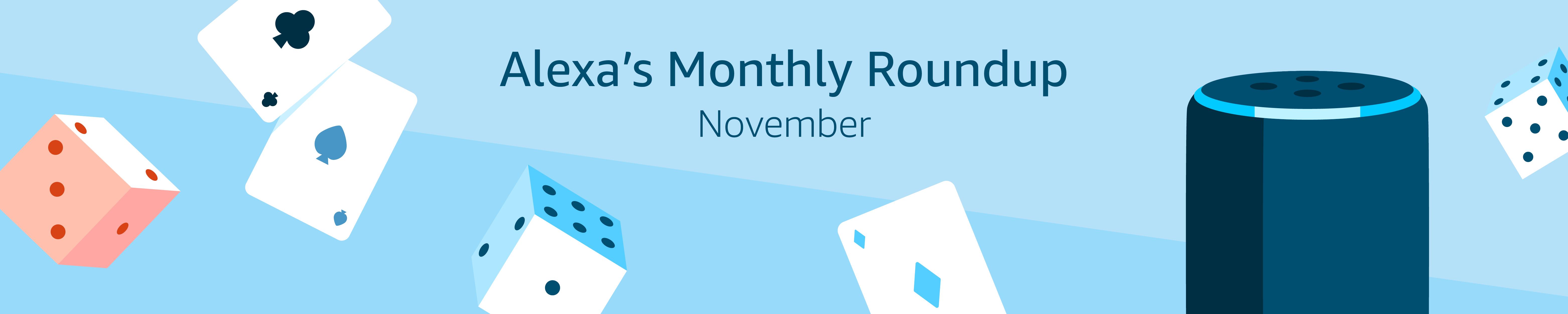 Alexa's Monthly Roundup: October