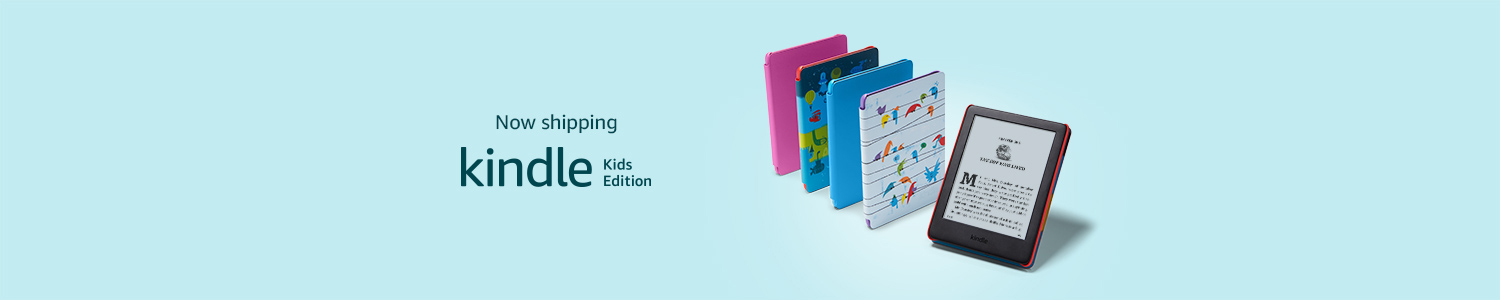 Kindle Kids Edition | Now Shipping