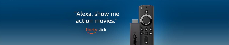 """Alexa, show me action movies."" | Fire TV Stick"
