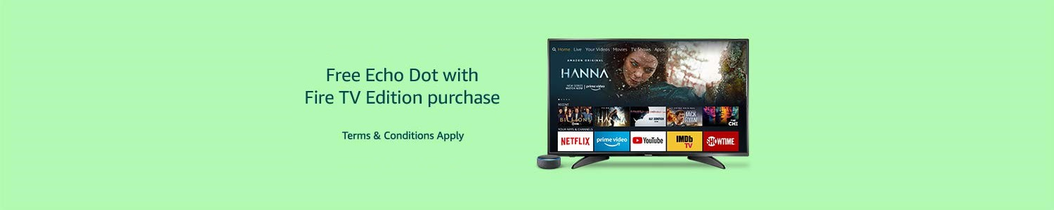Free Echo Dot with Fire TV Edition purchase | Terms & Conditions Apply