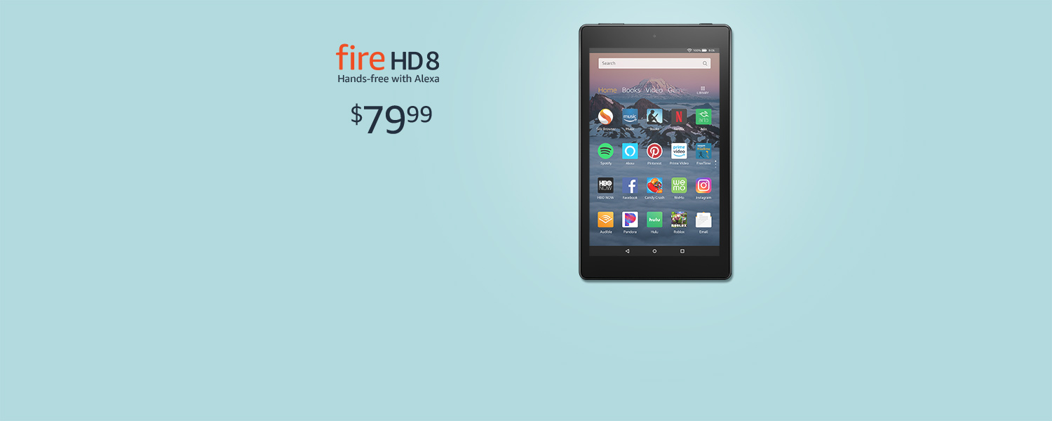 Fire HD 8 | Hands-free with Alexa | $79.99