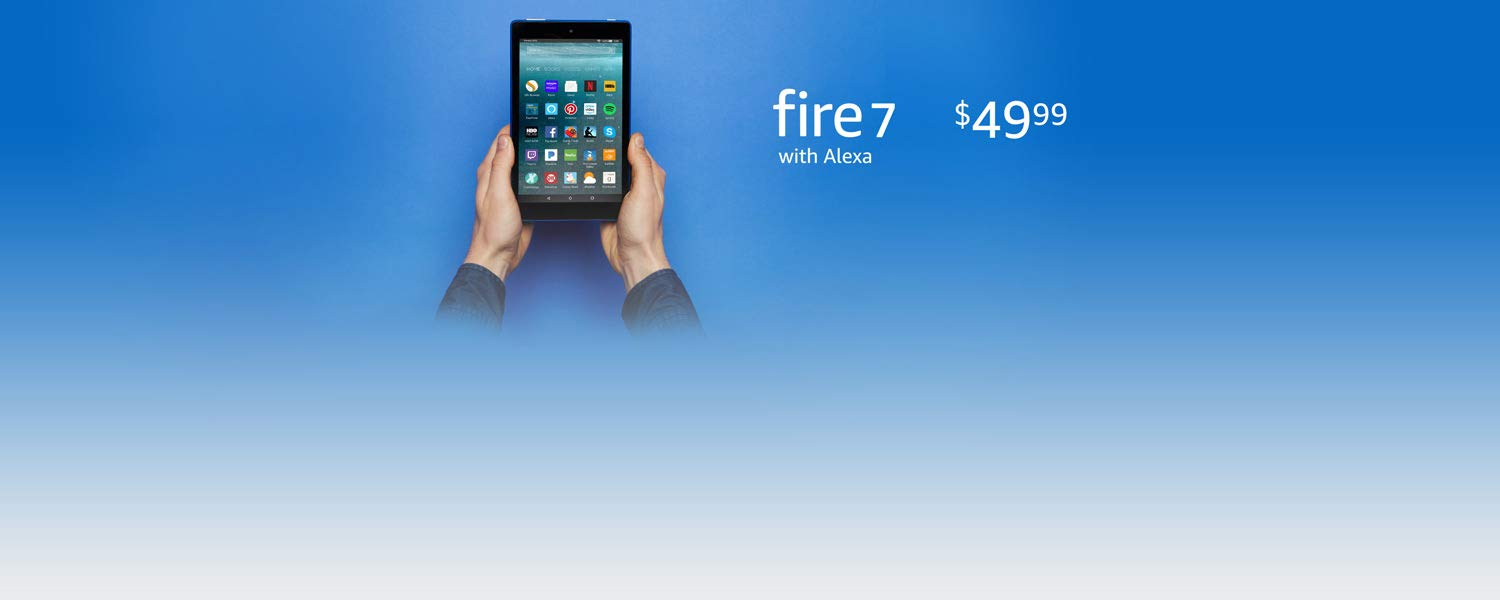 Fire 7 with Alexa. $49.99