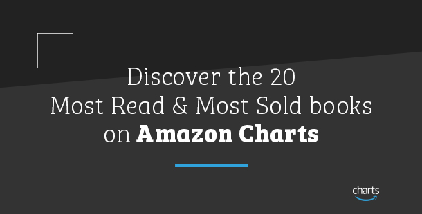 Discover the 20 Most Read & Most Sold Books on Amazon Charts